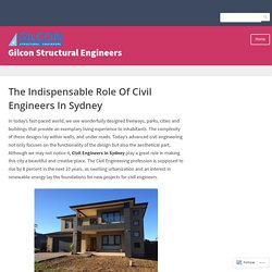 The Indispensable Role Of Civil Engineers In Sydney – Gilcon Structural Engineers