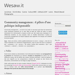 Community management : 6 pilliers d'une politique indispensable | Wesaw.it | Guide du web