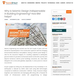 Why is Seismic Design indispensable in Building Engineering? How BIM helps?