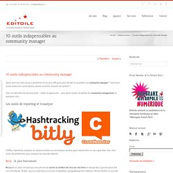 10 outils indispensables au community manager