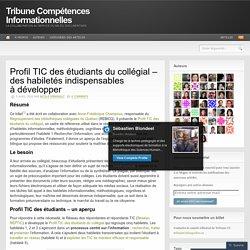 Profil TIC des étudiants du collégial – des habiletés indispensables à développer