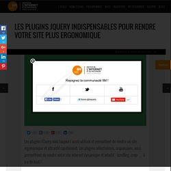 Les Plugins JQuery indispensables pour rendre votre site plus ergonomique