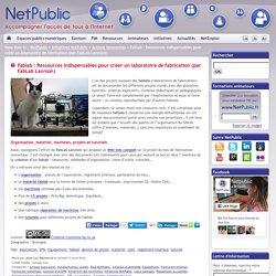 Fablab : Ressources indispensables pour créer un laboratoire de fabrication (par FabLab Lannion)