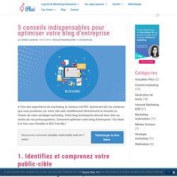 5 conseils indispensables pour optimiser son blog - Plezi