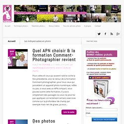 Les indispensables Archives - Blog comment photographier