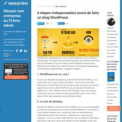 8 étapes indispensables avant de faire un blog Wordpress