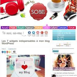 Les 7 widgets indispensables à mon blog WordPress
