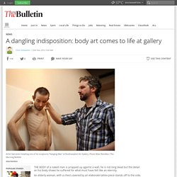 A dangling indisposition: body art comes to life at gallery | Rockhampton Morning Bulletin