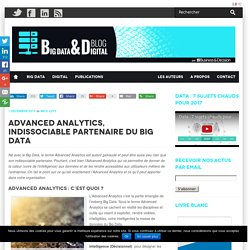 Advanced Analytics, indissociable partenaire du Big Data