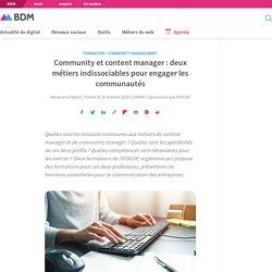 Community et content manager : deux métiers indissociables pour engager les communautés