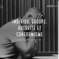 Individu, groupe, autorité et conformisme
