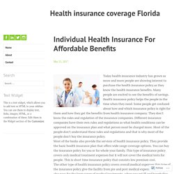 Individual Health Insurance For Affordable Benefits – Health insurance coverage Florida