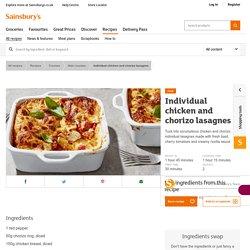 Individual chicken and chorizo lasagnes