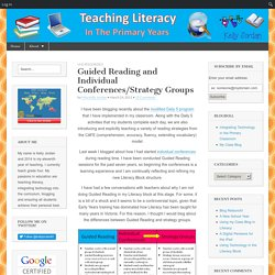 Guided Reading and Individual Conferences/Strategy Groups