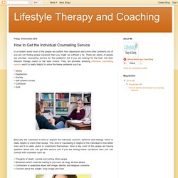 Lifestyle Therapy and Coaching: How to Get the Individual Counseling Service