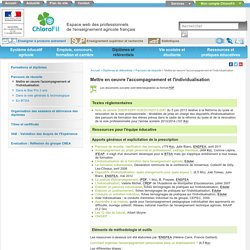 Mettre en oeuvre : Accompagnement & individualisation (Ens. agricole)