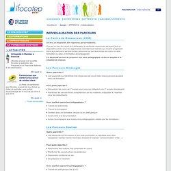 Individualisation des parcours / APPRENTIS / Ifocotep - Ifocotep