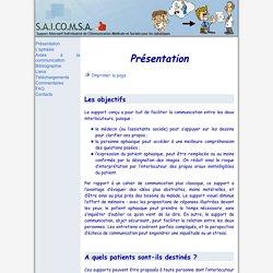 S.A.I.CO.M.S.A : Support Alternatif Individualisé de COmmunication Médicale et Sociale pour les Aphasiques