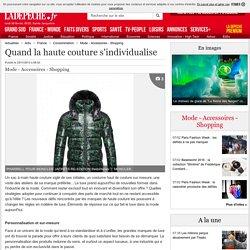 Quand la haute couture s'individualise - 25/11/2013 - ladepeche.fr