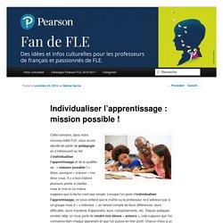 Individualiser l'apprentissage : mission possible !