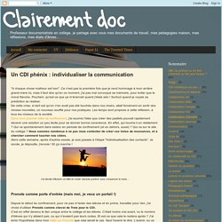 Un CDI phénix : individualiser la communication