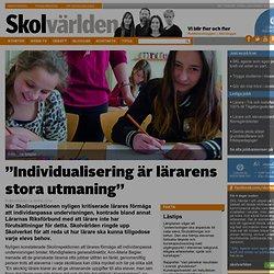 """""""Individualisering är lärarens stora utmaning"""""""