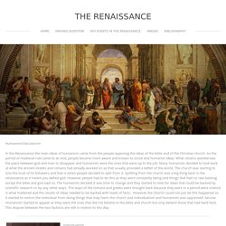 Humanism, Secularism and Individualism in the Renaissance - the Renaissance
