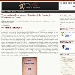 Vers un individualisme spirituel ? Les débuts de la réception de Krishnamurti en France « L'article Du Mois