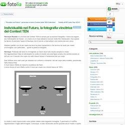 Individualità nel Futuro, la fotografia vincitrice del Contest TEN ← Fotolia IT