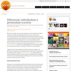 Diferenciar, individualizar e personalizar o ensino