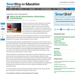 What's the dif? Personalization, differentiation, individualization SmartBlogs