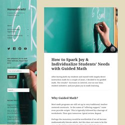 How to Spark Joy & Individualize Students' Needs with Guided Math