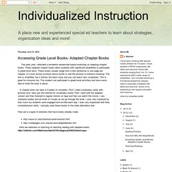 Accessing Grade Level Books- Adapted Chapter Books