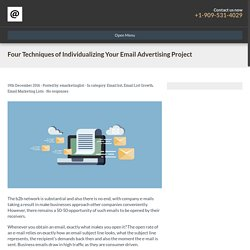 Four Techniques of Individualizing Your Email Advertising Project - Email Marketing List Services