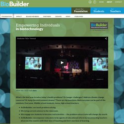 Empowering Individuals in biotechnology