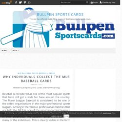 Why individuals collect the MLB Baseball cards