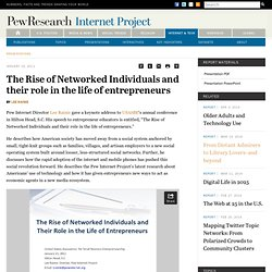 The Rise of Networked Individuals and their role in the life of entrepreneurs