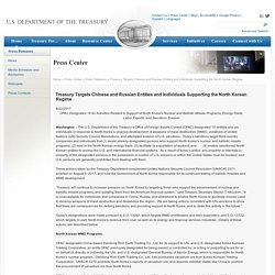 Treasury Targets Chinese and Russian Entities and Individuals Supporting the North Korean Regime