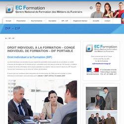 Droit Individuel à la Formation (DIF) – Congé individuel de formation (CIF)