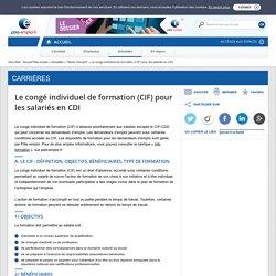 Le congé individuel de formation (CIF) pour les salariés en CDI