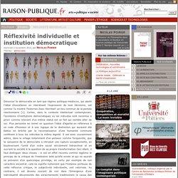 Réflexivité individuelle et institution démocratique