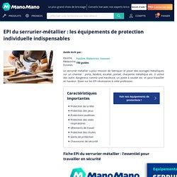EPI du serrurier-métallier : les équipements de protection individuelle indispensables