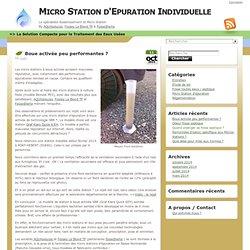 Micro Station d'Epuration Individuelle » Boue activée peu performantes ?