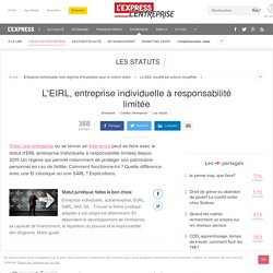 EIRL, entreprise individuelle à responsabilité limitée