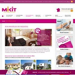Maison individuelle - Mikit: nos modèles de maisons individuelles et traditionnelles