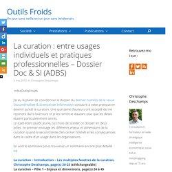 La curation : entre usages individuels et pratiques professionnelles - Dossier Doc & SI (ADBS)