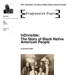 POV: InDivisible: The Story of Black Native American People