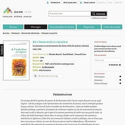 De l'Indochine à l'Algérie, par Nicolas Bancel et al.