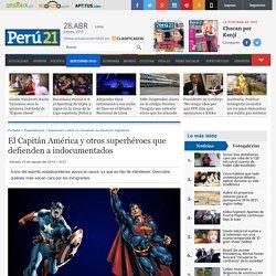 El Capitán América y otros superhéroes que defienden a indocumentados