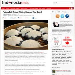 Putong Puti | Indonesia Eats